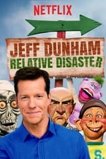 Poster van Jeff Dunham: Relative Disaster