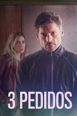 3 Pedidos (2017) Torrent Dublado e Legendado