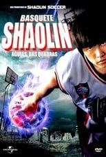 Basquete Shaolin: Águias das Quadras (2008) Torrent Dublado