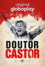 Doutor Castor 1ª Temporada Completa Torrent Nacional