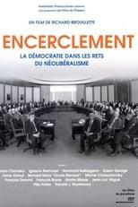 L'encerclement - La démocratie dans les rets du néo-libéralisme