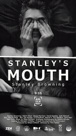 Stanley's Mouth