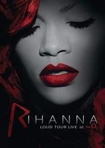 Rihanna – Loud Tour Live at the O2 (2012) Torrent Music Show