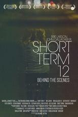Short Term 12: Behind the Scenes