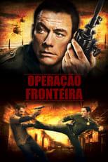 Operação Fronteira (2008) Torrent Legendado