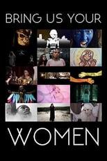 Bring Us Your Women (2015) Torrent Legendado