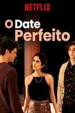 O Date Perfeito (2019) Torrent Dublado e Legendado