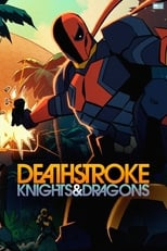 Deathstroke: Knights & Dragons poster