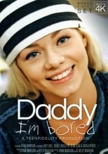 Daddy I'm Bored poster