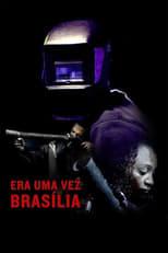 Era Uma Vez Brasília (2017) Torrent Legendado