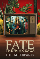 Fate: The Winx Saga – The Afterparty