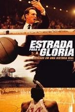Estrada para a Glória (2006) Torrent Legendado