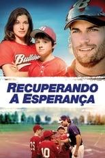 Recuperando a Esperança (2013) Torrent Dublado e Legendado