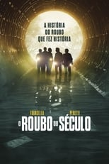 O Roubo do Século (2020) Torrent Legendado