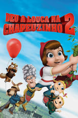 Deu a Louca na Chapeuzinho 2 (2011) Torrent Dublado e Legendado