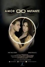 VER Amor Mutante (2019) Online Gratis HD