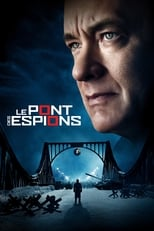 Le Pont des Espions (Bridge of Spies) streaming complet VF HD