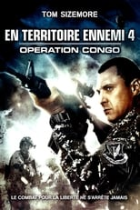 En territoire ennemi 4 : Opération Congo  (Seal Team Eight: Behind Enemy Lines) streaming complet VF HD