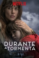 Durante a Tormenta (2018) Torrent Dublado e Legendado
