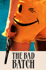 Official movie poster for The Bad Batch (2017)