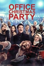 Official movie poster for Office Christmas Party (2016)