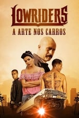 Lowriders A Arte nos Carros (2017) Torrent Dublado e Legendado