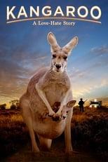 Kangaroo: A Love-Hate Story