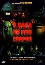 A Casa dos 1000 Corpos (2003) Torrent Dublado e Legendado