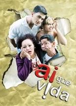 Ai Que Vida! (2008) Torrent Nacional