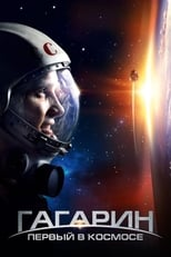 Image Gagarin: First in Space – Gagarin: Primul în cosmos (2013) Film online subtitrat HD