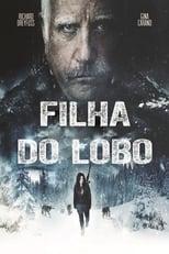 Filha do Lobo (2019) Torrent Dublado e Legendado