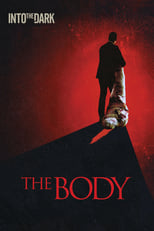 VER Into the Dark: The Body (2018) Online Gratis HD