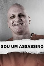 I Am a Killer 1ª Temporada Completa Torrent Dublada e Legendada