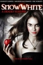 Snow White: A Deadly Summer
