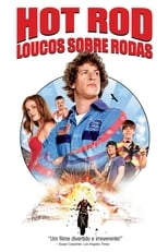 Hot Rod – Loucos Sobre Rodas (2007) Torrent Legendado