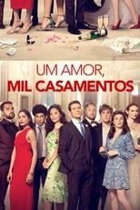 Um Amor, Mil Casamentos (2020) Torrent Dublado e Legendado