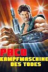 Paco: Kampfmaschine des Todes