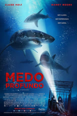 Medo Profundo (2017) Torrent Dublado e Legendado