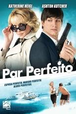 Par Perfeito (2010) Torrent Dublado e Legendado
