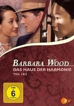 Barbara Wood - Das Haus der Harmonie