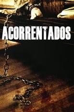 Acorrentados (2012) Torrent Dublado e Legendado