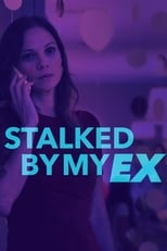 Stalked By My Ex (2017) box art