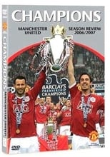 Manchester United Season Review 2006-2007