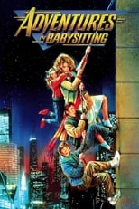 Official movie poster for Adventures in Babysitting (1987)