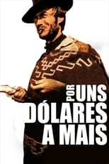 Por uns Dólares a Mais (1965) Torrent Dublado e Legendado