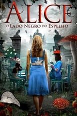 Alice: O Lado Negro do Espelho (2016) Torrent Dublado e Legendado