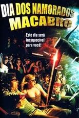 Dia dos Namorados Macabro (2009) Torrent Dublado e Legendado