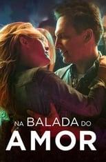 Na Balada do Amor (2019) Torrent Dublado e Legendado
