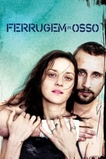 Ferrugem e Osso (2012) Torrent Legendado