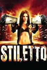 Stiletto – A Vingança Nunca Foi Tão Doce (2008) Torrent Dublado e Legendado